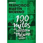 100 mitos de la historia de Mexico 1