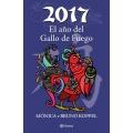 2017 El ano del Gallo de Fuego