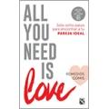 All you need is love. Solo 8 pasos para encontrar a tu pareja ideal