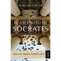 El asesinato de Socrates: finalista premio planeta 2016