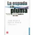 La espada y la pluma.. Libertad y liberalismo en Mexico 1821-2005
