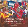 Patrimonio cultural inmaterial de Mexico. Ritos y festividades