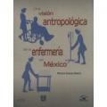 Una vision antropologica de la enfermeria en Mexico