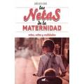 Las netas de la maternidad, retos, mitos y realidades
