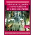 Administracion, gestion y comercializacion de la pequena empresa
